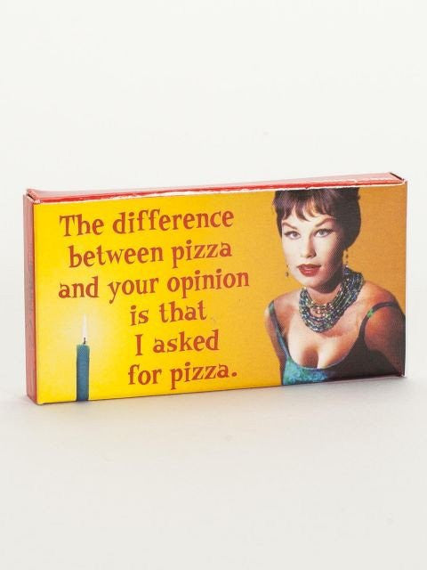 Difference Between Pizza and Your Opinion Gum
