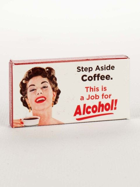 27a97bc30 Step Aside Coffee, This Is A Job For Alcohol Gum – Natasha Marie ...