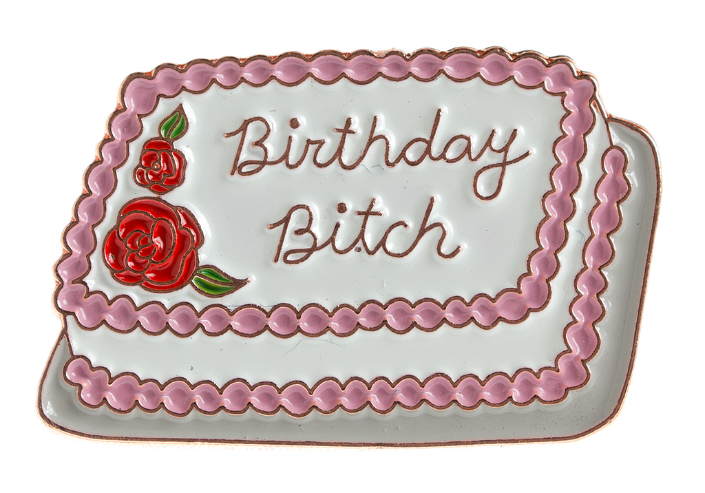 Birthday B*tch Lapel Pin