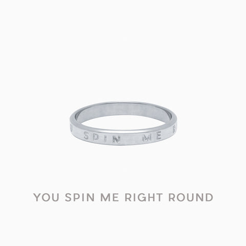 YOU SPIN ME RIGHT ROUND<br/>Sterling Silver</br>
