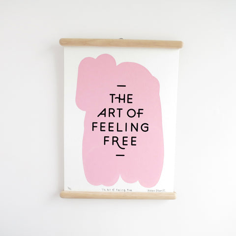 The Art of Feeling Free, Screen Print