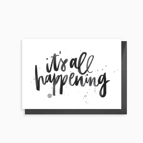 it's all happening - greeting card