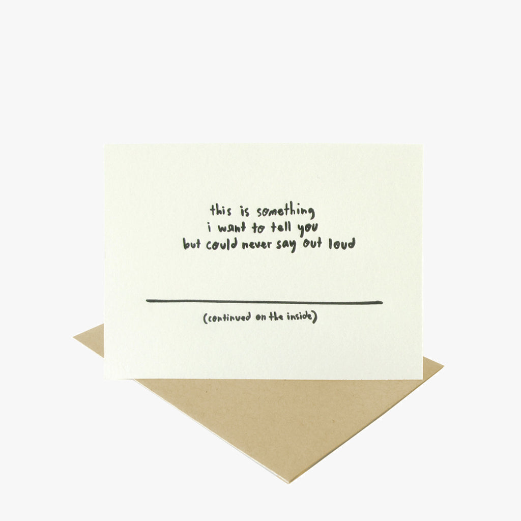 Say To You Note Card by People I've Loved