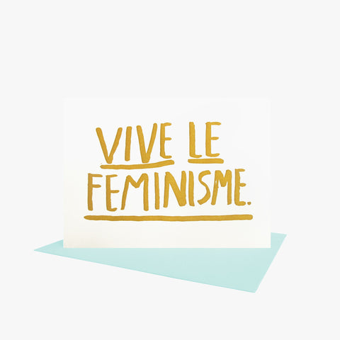 Vive Le Feminisme Note Card by People I've Loved