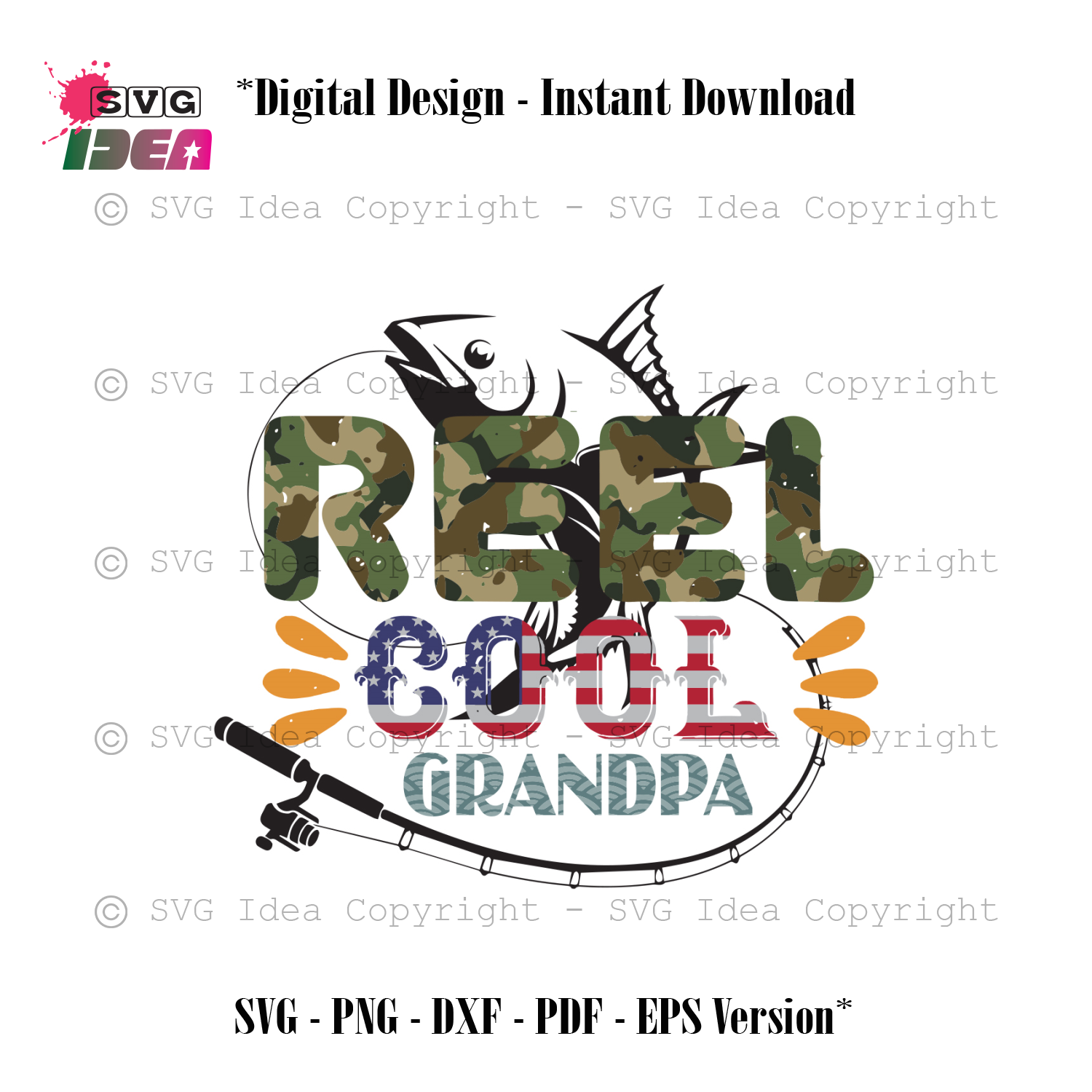 Download Reel Cool Grandpa Independent Day Fishing Silhouette Svg File Indepen Svg Ideas
