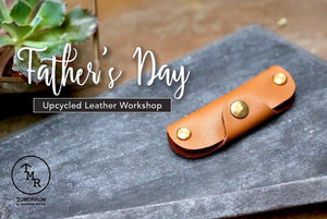 Father's Day Event Ticket - Upcycled Leather Workshop