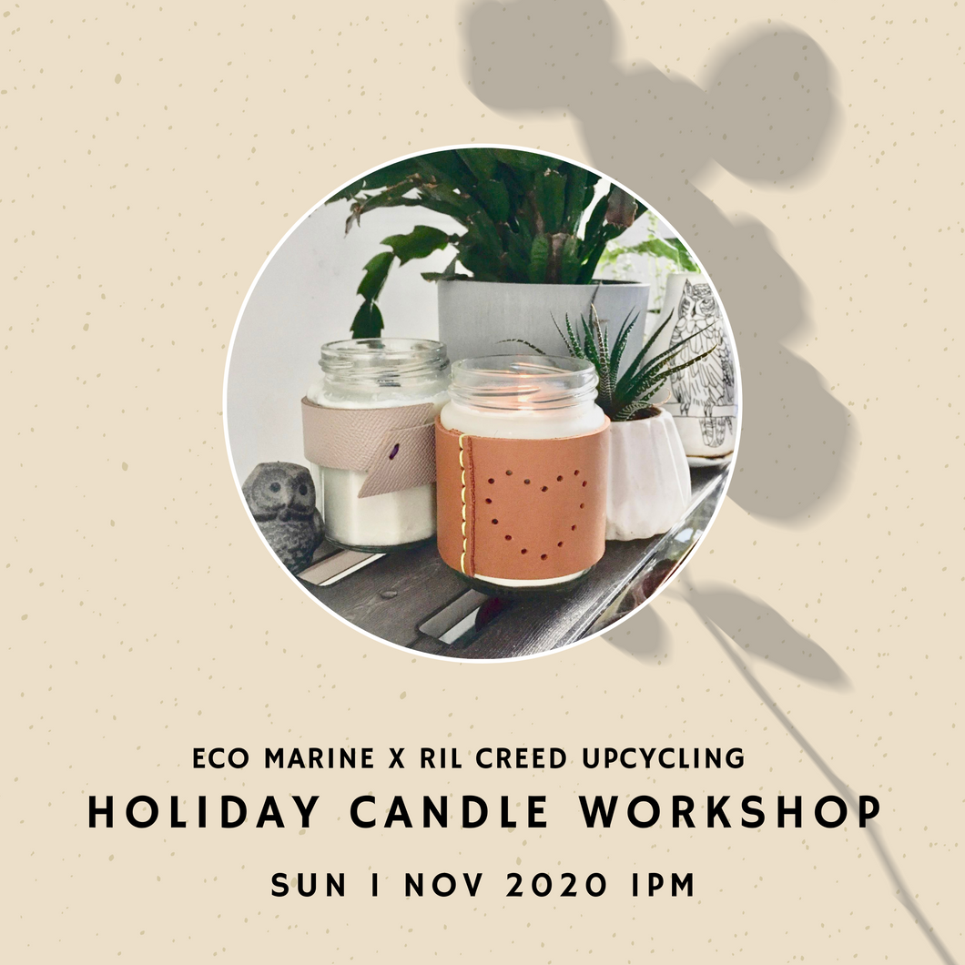 Nov 1 Event Ticket - Holiday Candle Upcycling Workshop by Eco Marine