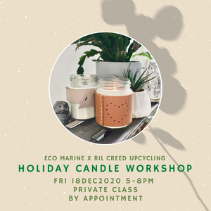 Dec 18 Event Ticket - Holiday Candle Upcycling Workshop by Eco Marine
