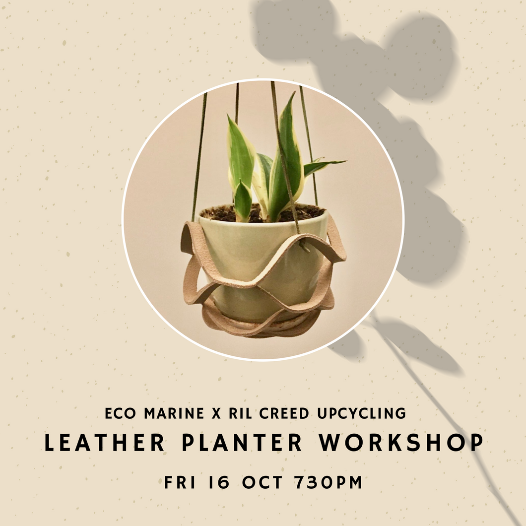 Oct 16 Event Ticket - Leather Plant Hanger Upcycling Workshop by Eco Marine