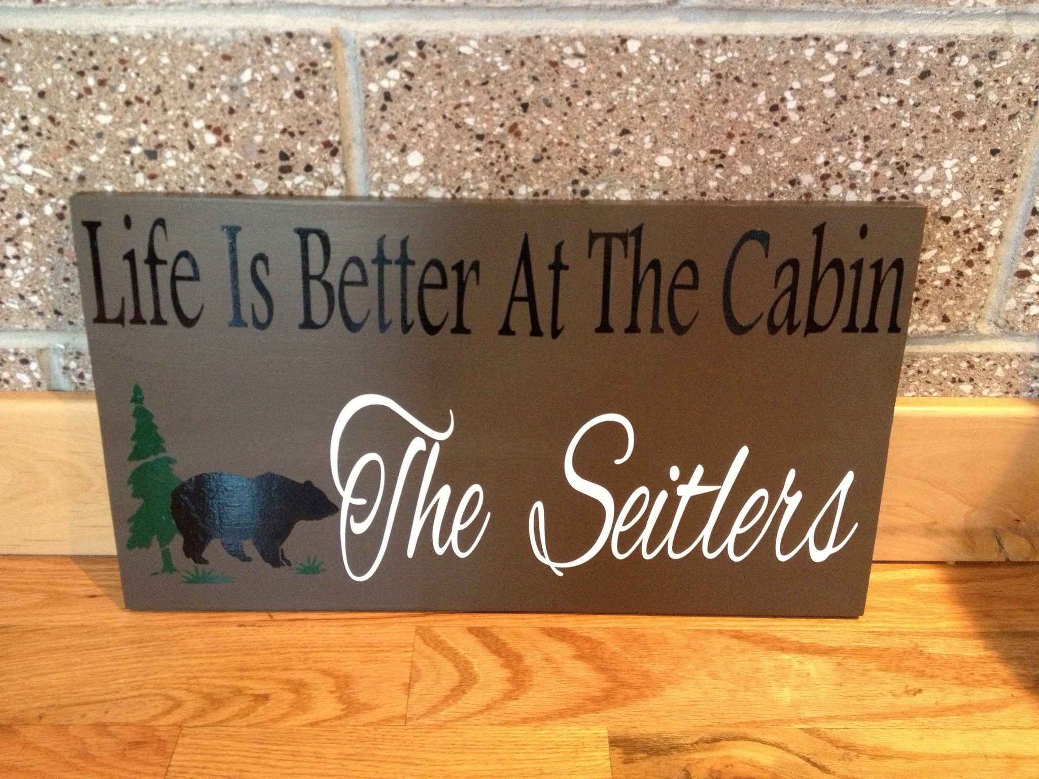 Personalized Wooden Life is Better at the Cabin Sign Bear