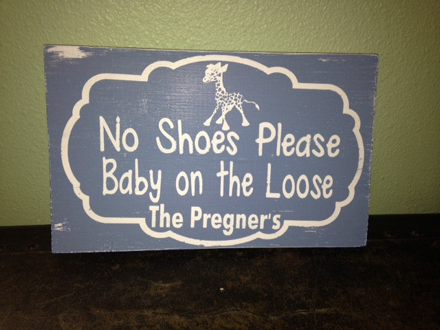 Personalized Wooden Baby no shoes sign Distressed Giraffe