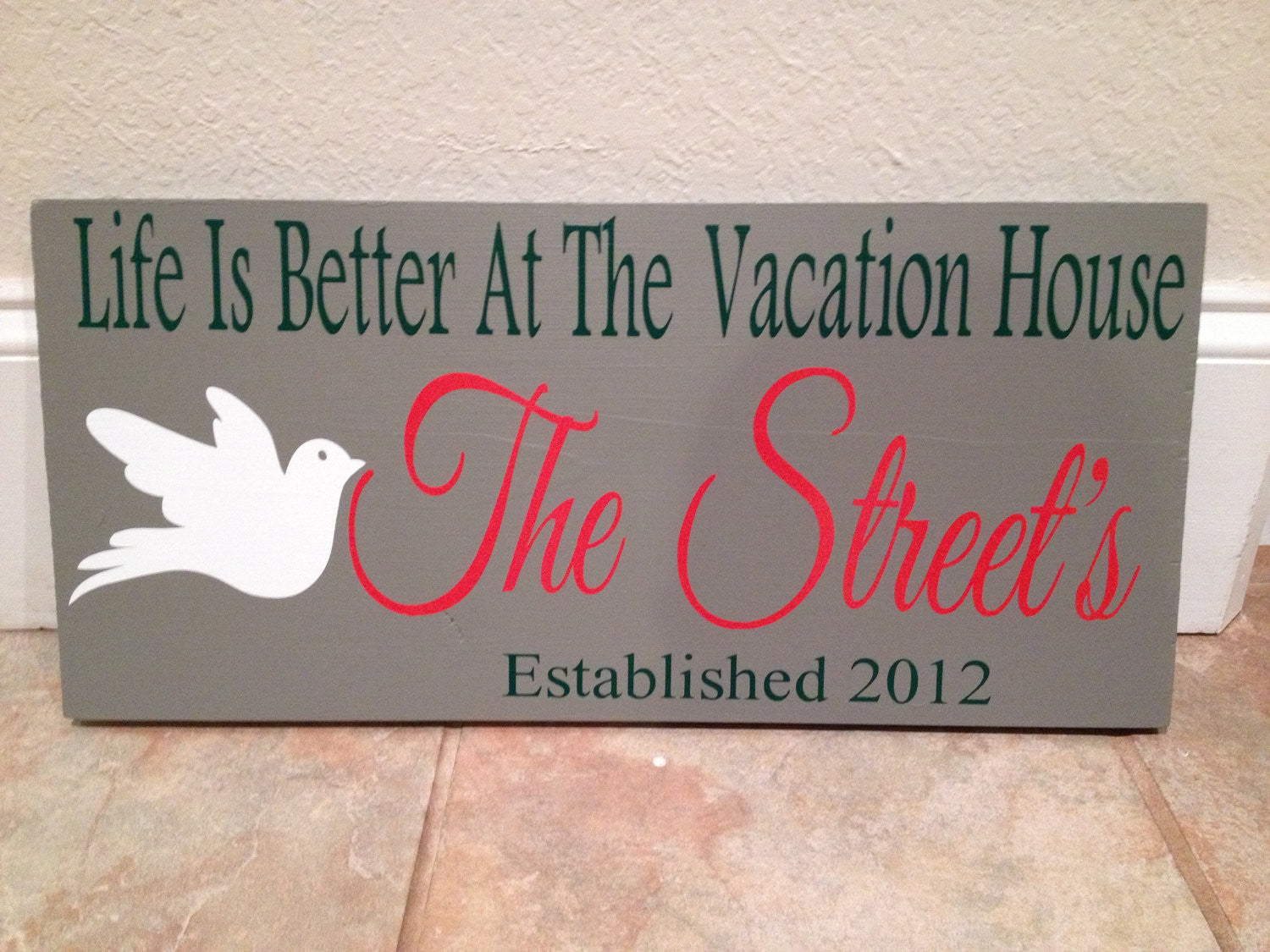 Personalized Wooden Life is better at the Vacation Home sign