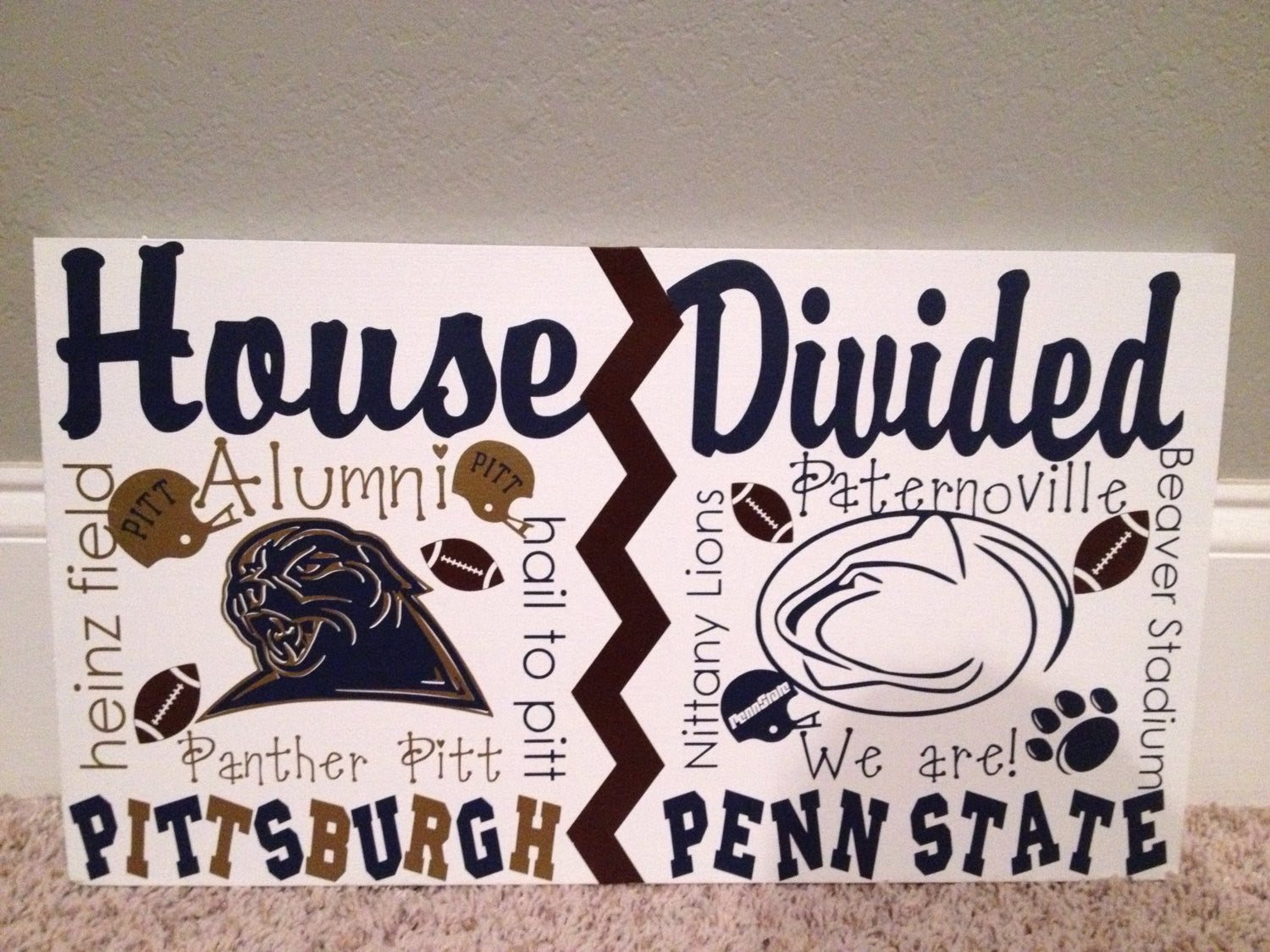 House Divided Football Penn State/ Pittsburgh Sign
