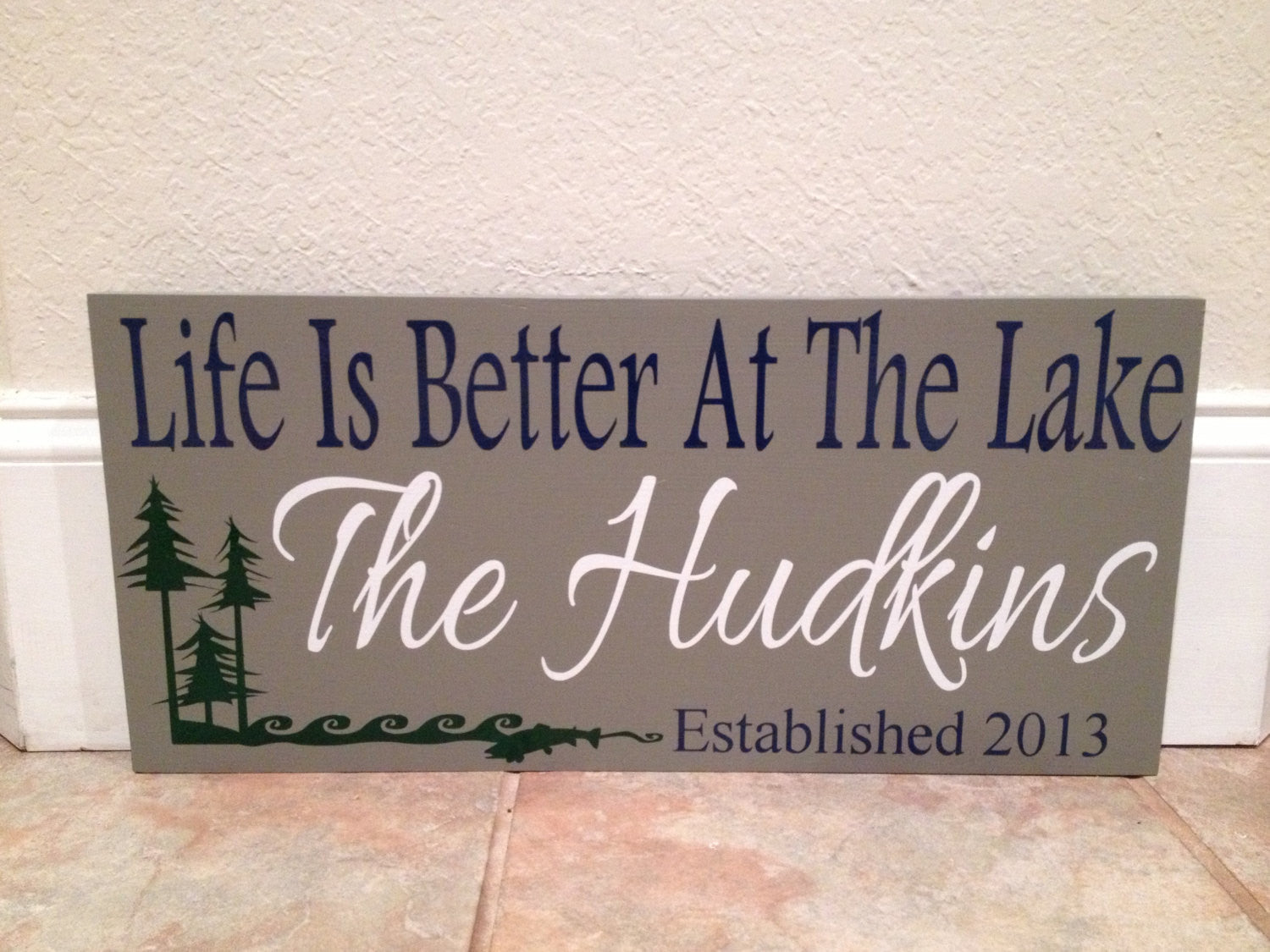 Lake house Established date sign