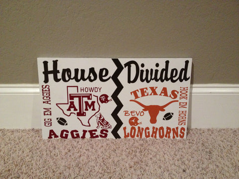 House Divided Football Sign Aggies vs Longhorns