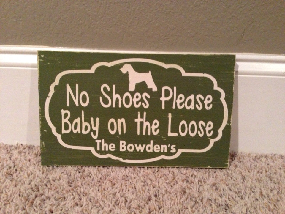 Personalized wooden Distressed Baby no shoes sign