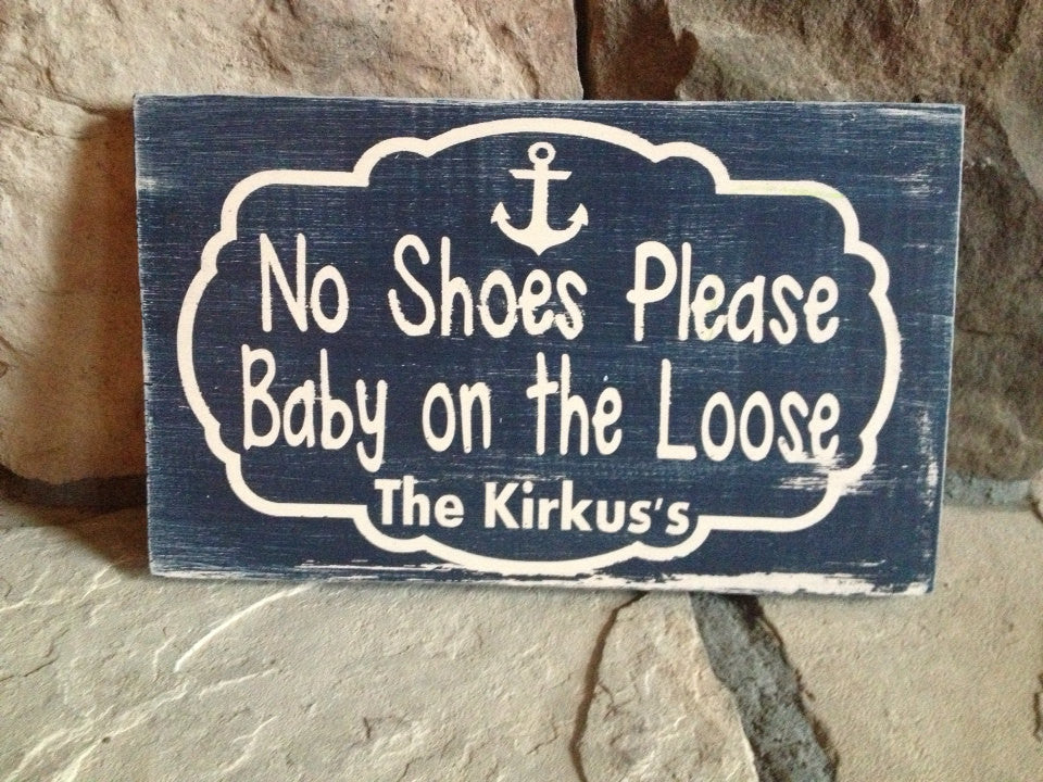 Personalized Wooden Baby no shoes sign Distressed Anchor