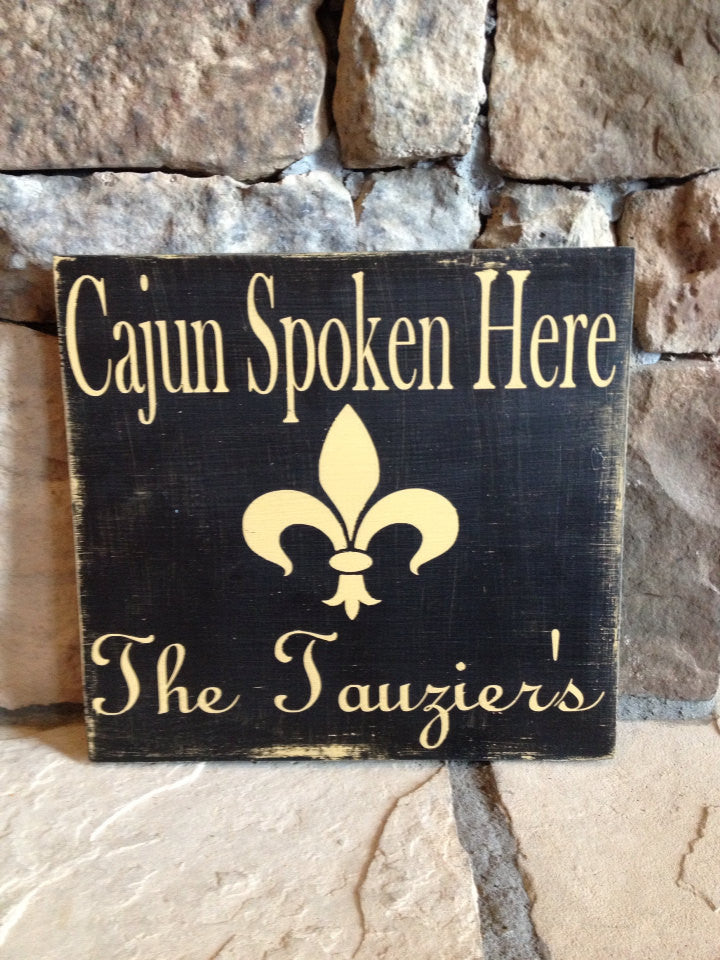 Personalized Wooden Louisiana Cajun Spoken Here Sign