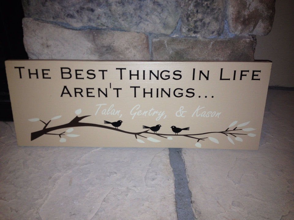 Personalized Best Things Sign