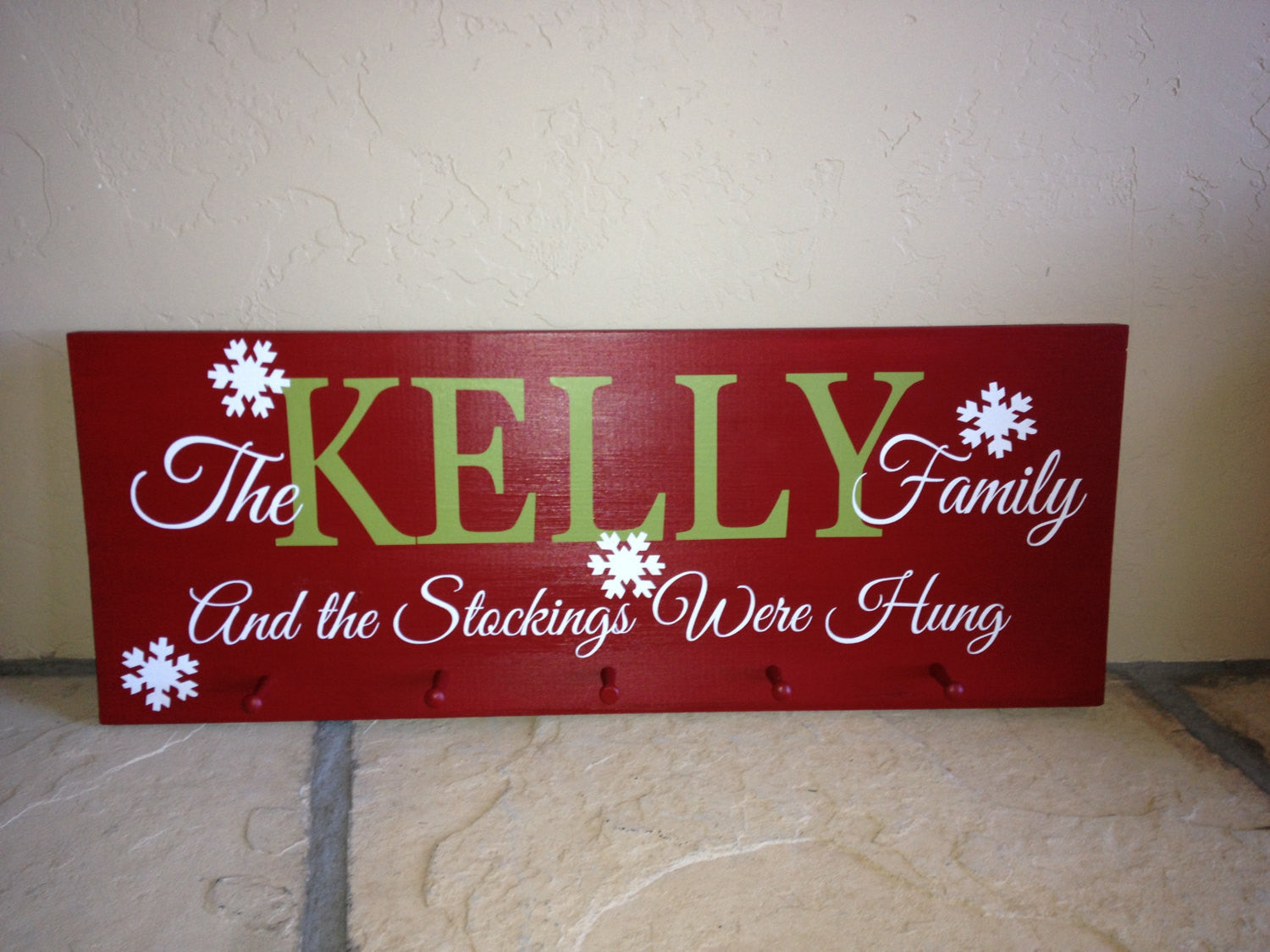 Personalized Family Stockings Were Hung Holiday Hanger