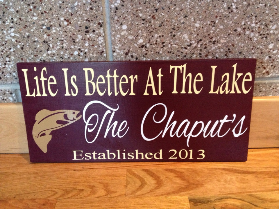 Personalized Wooden Life is better Lake house Sign