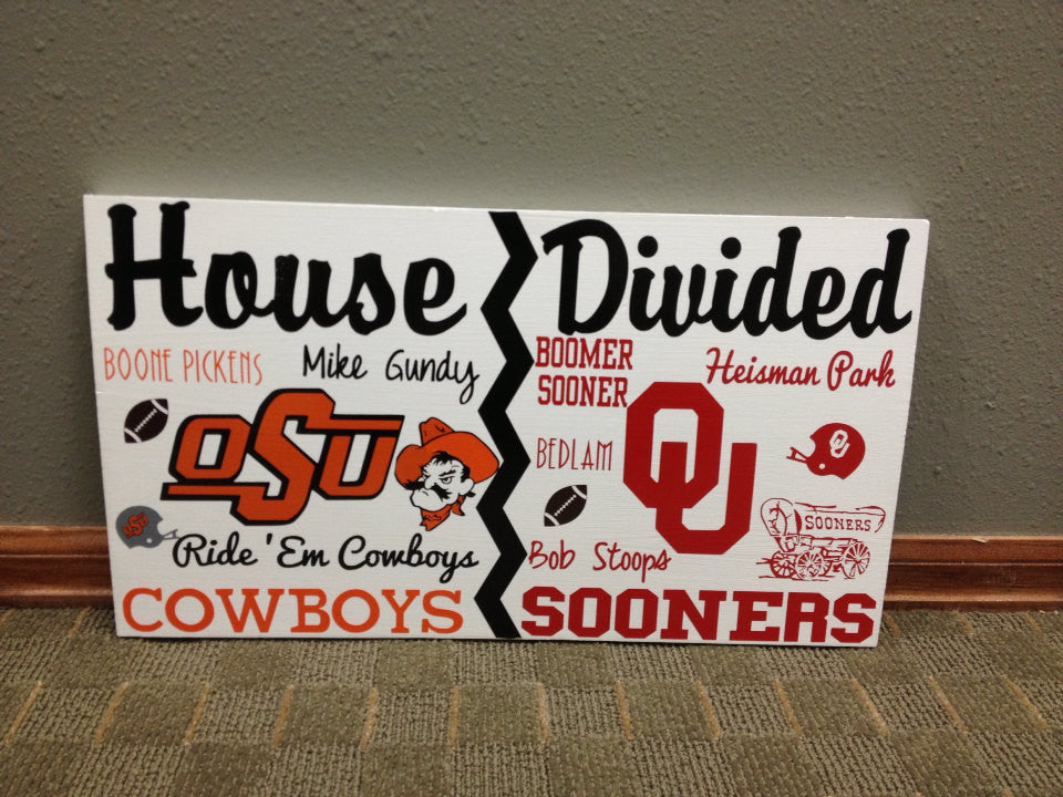 House Divided Football Sign Cowboys vs Sooners