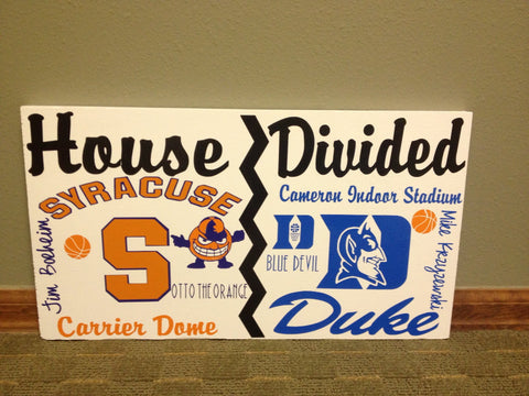 House Divided College Basketball Sign Syracuse vs Duke