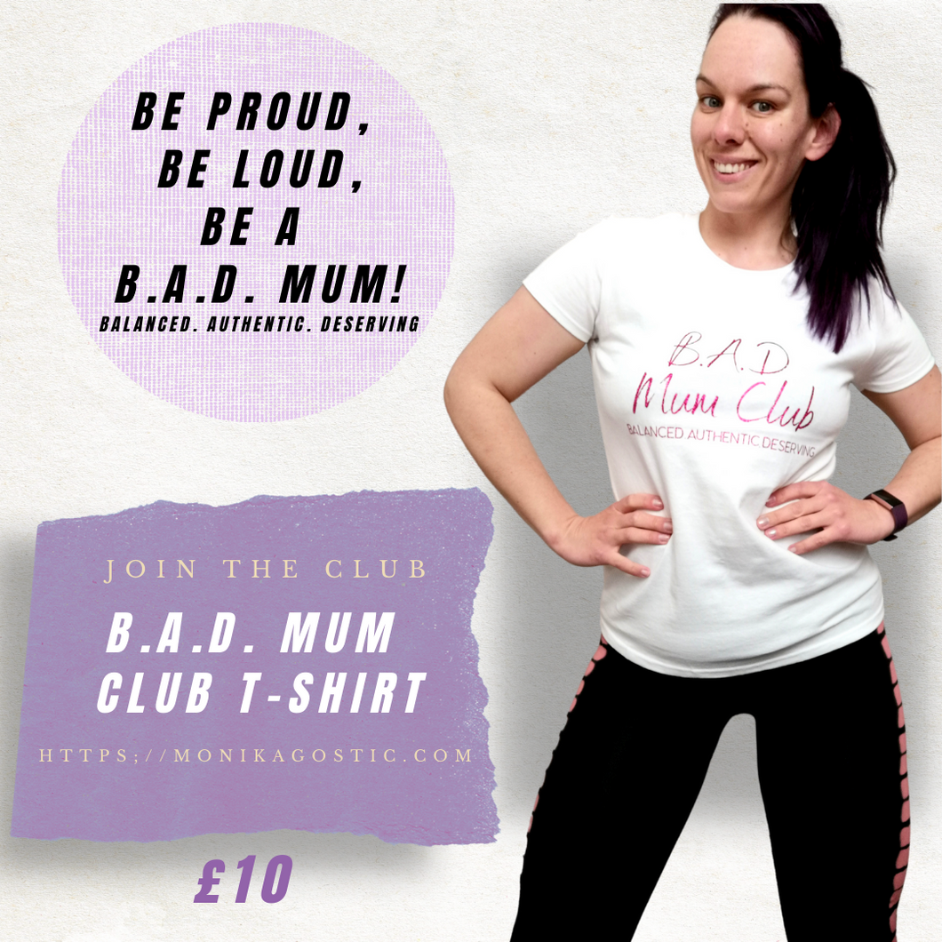 B.A.D. Mum Club T Shirt