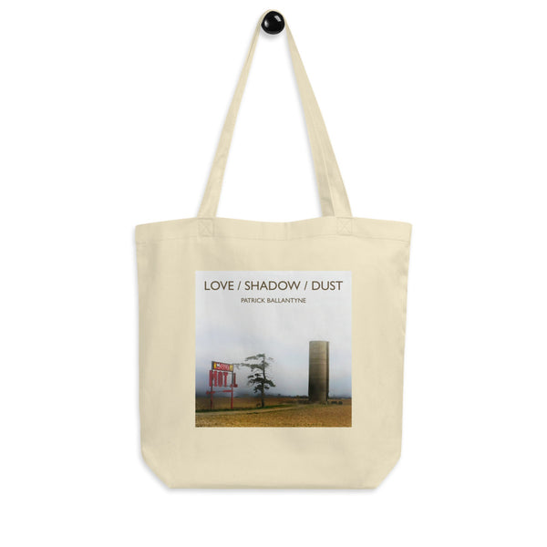 """LOVE / SHADOW / DUST"" Patrick Ballantyne Eco Tote Bag"