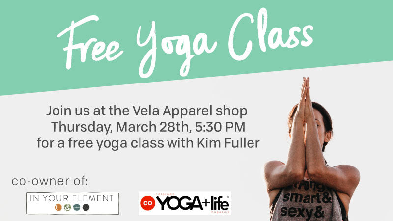 Free Yoga with Kim Fuller at the Vela Apparel store