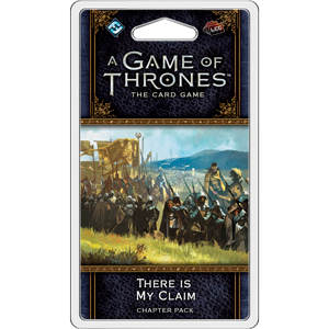 A Game of Thrones - The Card Game 2nd Ed - There is my claim