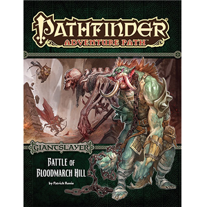 Pathfinder Adventure Path Giantslayer Battle of Bloodmarch Hill