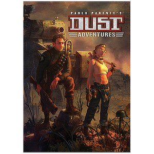 Dust Adventures RPG Core Rulebook
