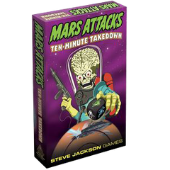 Mars Attacks - Ten Minute Takedown