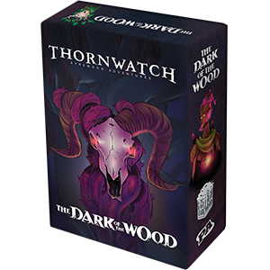 Thornwatch the Dark of the Wood Expansion