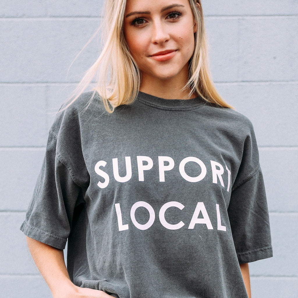 The Support Local T-Shirt
