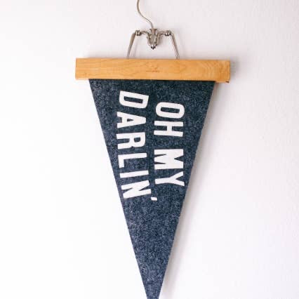 The Oh My Darlin' Pennant