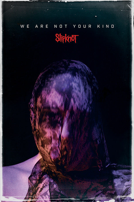 Slipknot (We Are Not Your Kind)