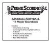 PS-13 PRIME SCORING BASEBALL / SOFTBALL SCOREBOOK 11 PLAYER AND LINEUP CARDS