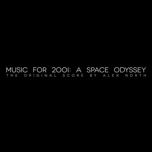 Image of Music For 2001: A Space Odyssey LP