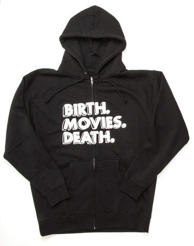 Birth.Movies.Death. Zip Up Hoodie