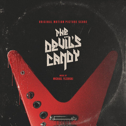 The Devil's Candy - Original Motion Picture Score LP