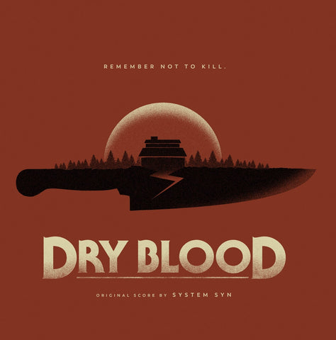 Dry Blood - Original Motion Picture Soundtrack - Bloodburst Edition