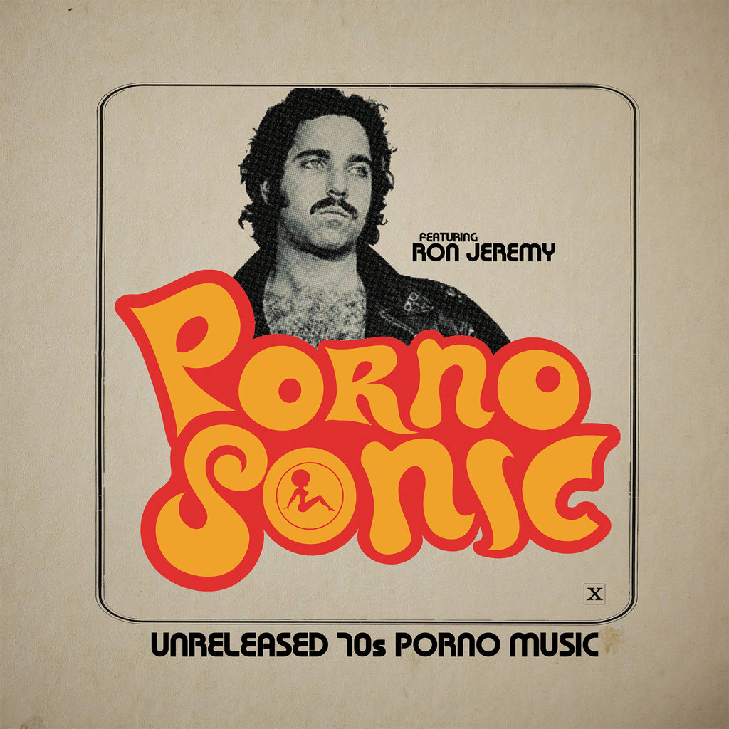 Pornosonic: Unreleased 70's Porn Music LP