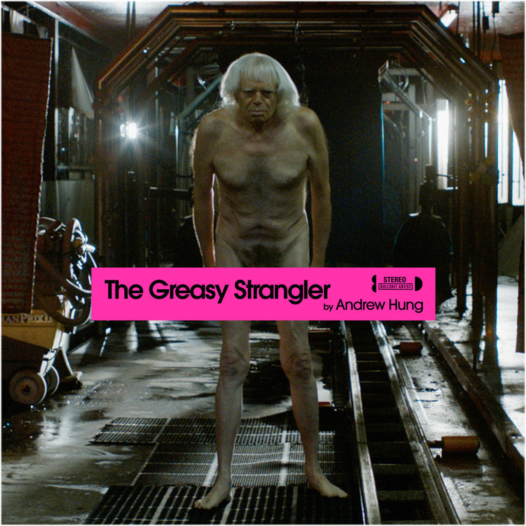 The Greasy Strangler - Original Motion Picture Soundtrack LP