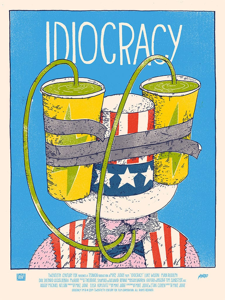 Idiocracy Screenprinted Poster