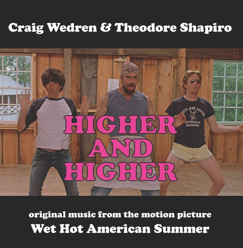 Higher and Higher (Wet Hot American Summer) 7-Inch