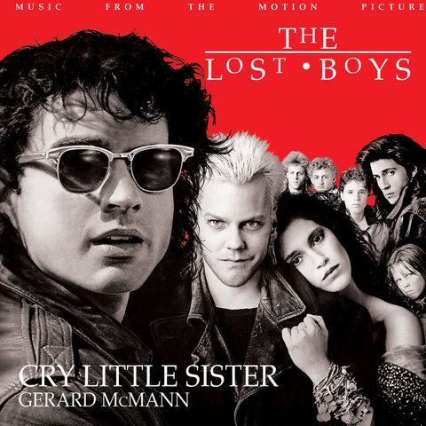 The Lost Boys - Cry Little Sister / I Still Believe 7-Inch - Hand Pour Clear, Black and Red