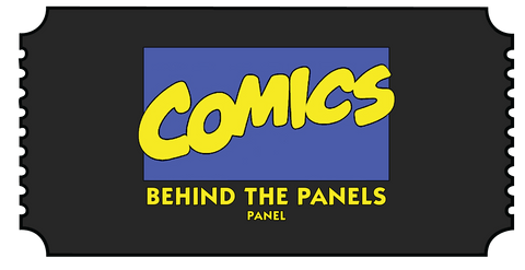 Comics: Behind the Panels Panel