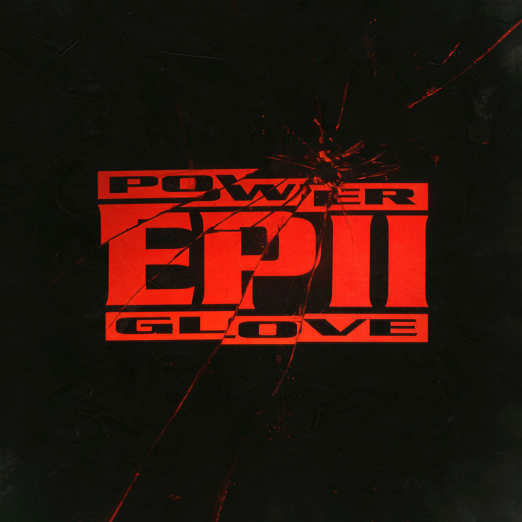 Power Glove - EP II